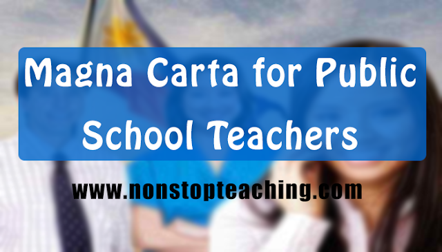 Magna Carta for Public School Teachers (R.A. 4670)