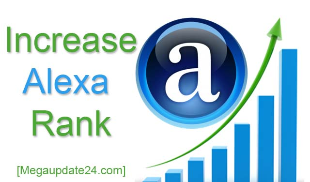 Improve Alexa Rank, Improve Alexa Rank Quickly