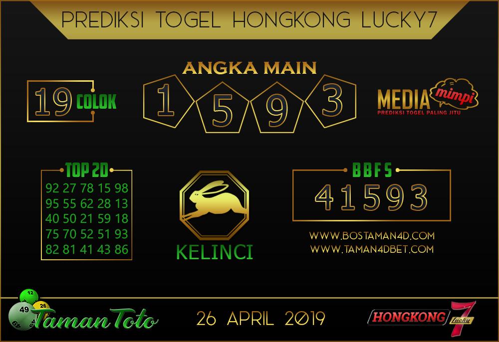 Prediksi Togel HONGKONG LUCKY 7 TAMAN TOTO 26 APRIL 2019