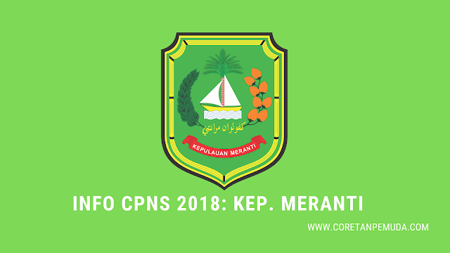 Pengumuman Hasil Tes CAT SKD Kepulauan Meranti CPNS 2018 - BKD Meranti Kab