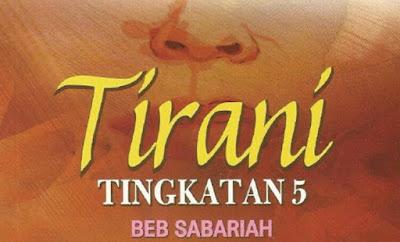 Pengajaran dan Contoh Novel Tirani