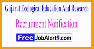 GEER Gujarat Ecological Education And Research Recruitment Notification 2017  Last Date 20-06-2017