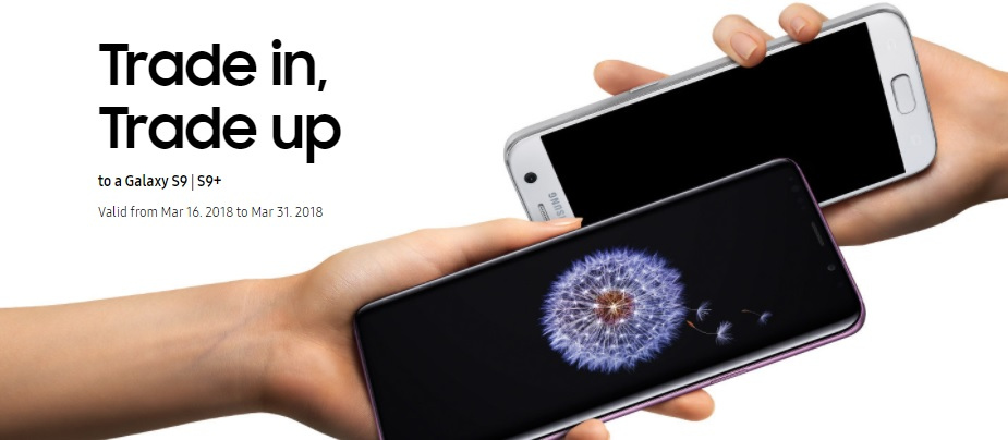 Samsung Announces Trade in, Trade up Promo for Galaxy S9, S9+