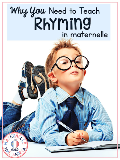 We all know that rhyming is something that you need to teach your maternelle students... but do you know WHY it is such a crucial skill for them to learn? If you teach maternelle or première année, be sure to check out this blog post to find out just how much being adept at rhyming can help your pre-reading students! #maternelle #lesrimes #consciencephonologique