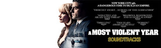 a most violent year soundtracks-en siddetli sene muzikleri