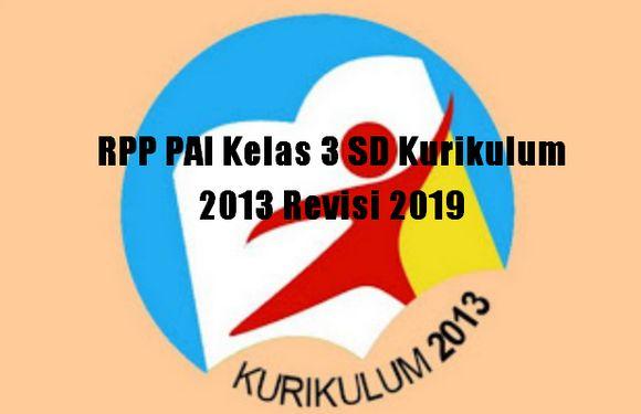 RPP PAI Kelas 3 SD Kurikulum 2013 Revisi 2019
