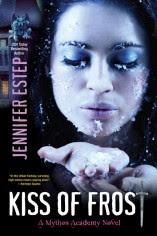 Jennifer Estep Kiss of Frost Mythos Academy #2