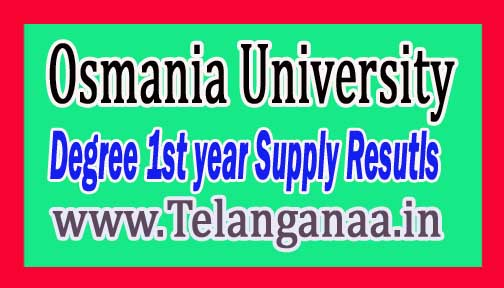 Osmania University OU Degree 1st year Supply Resutls 2016