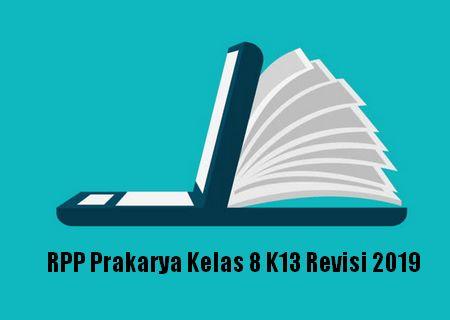 Rpp Prakarya Kelas 8 K13 Revisi 2020 Sch Paperplane