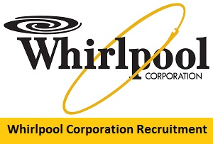 Whirlpool Corporation Recruitment 2017-2018