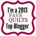 Fave quilts 2013 Top Blogger