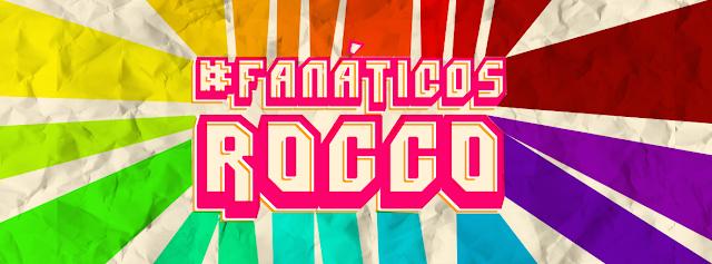 #fanaticosrocco