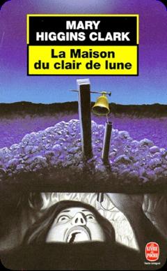 La maison du clair de lune de Mary Higgins Clark