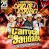 CD AO VIVO A LUXUOSA CARROÇA DA SAUDADE NA MANSÃO DA SAUDADE 25-11-2017 (DJ TOM MAXIMO).