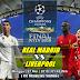 Agen Piala Dunia 2018 - Prediksi Real Madrid vs Liverpool 27 Mei 2018