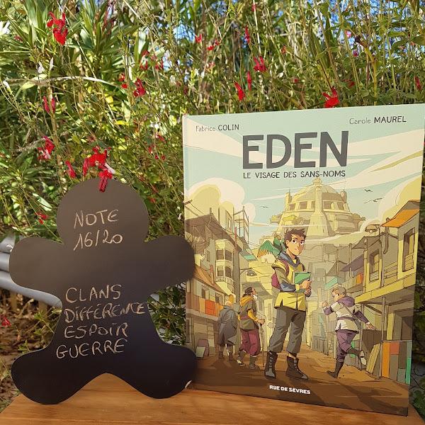 Eden, tome 1 : le visage des sans-noms de Carole Maurel et Fabrice Colin