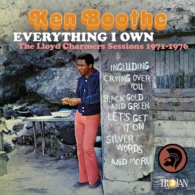 KEN BOOTHE - Everything I Own - The Lloyd Charmers Sessions 1971 - 1976 (2016)
