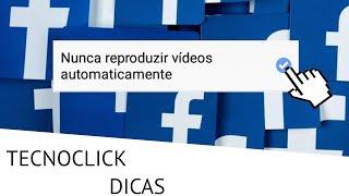 Como desativar a reprodução automática de vídeos no facebook
