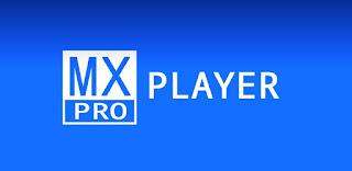 تطبيقات مدفوعة : افضل برنامج مشغل فيديوهات لهواتف الاندرويد Mx Player Pro