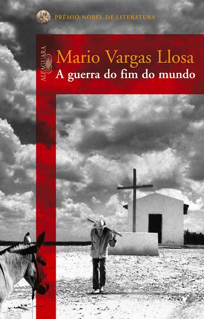 A guerra do fim do mundo - Mario Vargas Llosa