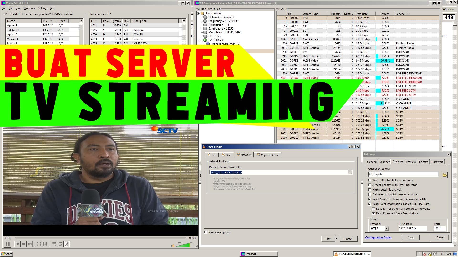 Cara Membuat Server TV Streaming Sendiri dengan TranEdit