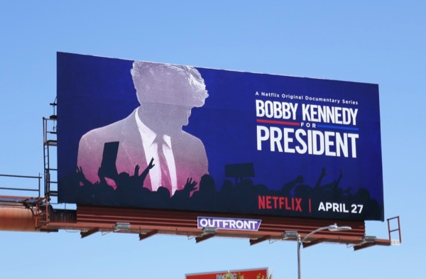 Bobby Kennedy for President series premiere billboard