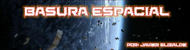 http://luisamigocuriosity.blogspot.com.es/2015/10/basura-espacial.html