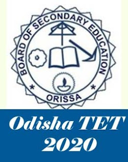 Odisha TET 2020 Notification, Exam date, Online Application form, Eligibility