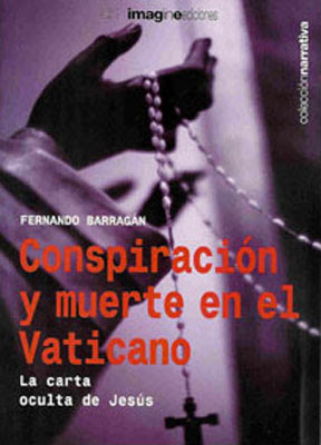 Conspiración y muerte en el vaticano - Fernando Barragán