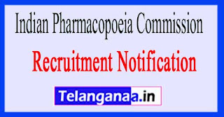 Indian Pharmacopoeia Commission IPC Recruitment Notification 2017