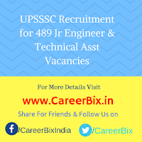 UPSSSC Recruitment for 489 Jr Engineer & Technical Asst Vacancies