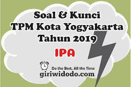 Download Soal dan Kunci TPMBK Kota Yogyakarta 2019 IPA