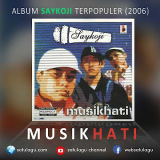 Download Lagu Saykoji Album Musik Hati Mp3 Rar