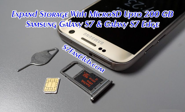 Expand Storage of Galaxy S7 To 200 GB with MicroSD Card
