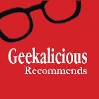 geekalicious recommends, january 2013