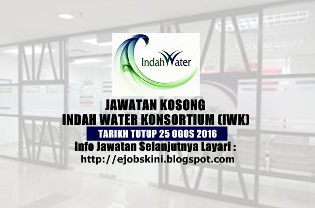 Jawatan kosong di indah water konsortium (iwk) ogos 2016