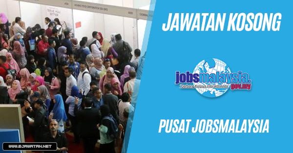 jawatan kosong Pusat JobsMalaysia 2019