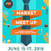 Market Meet Up Father's Day Weekend Friday, June 15, 2018 to Sunday, June 17, 2018  C-1 Bonifacio High Street, Bonifacio Global City, 5Th Ave, Taguig, Metro Manila