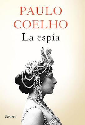 LIBRO - La espía : Paulo Coelho (Planeta - 4 Octubre 2016) Edición papel & digital ebook kindle NOVELA | Comprar en Amazon España