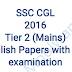SSC CGL 2016 Tier 2 Mains English Papers with Re-Examination PDF Download