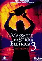 O Massacre da Serra Elétrica 3 (Leatherface: Texas Chainsaw Massacre III) [1990]