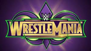 موعد وتوقيت عرض رسلمينيا WWE wrestleMania 34 لعام 2018 المهرجان السنوي لمصارعة المحترفين