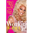 Review: Workin' It by RuPaul