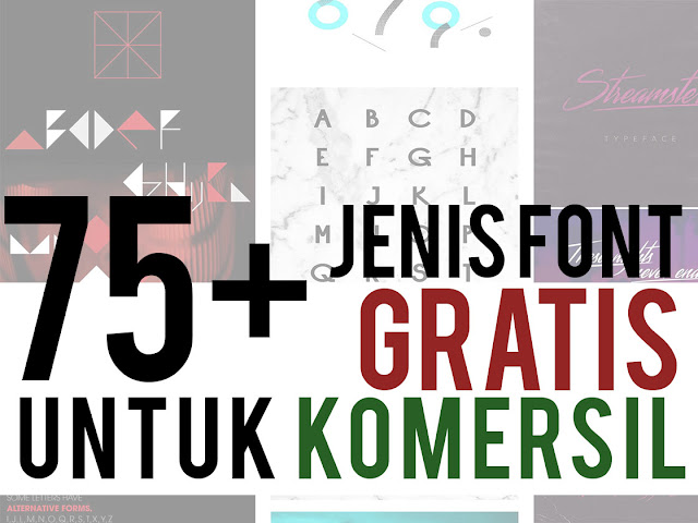 tipografi dalam desain visual khususnya untuk  75+ Font gratis untuk Komersial