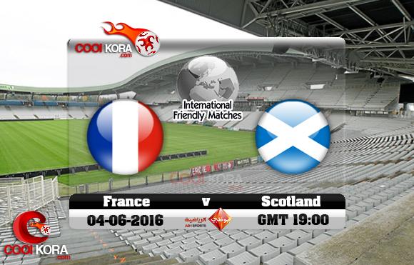 مشاهدة مباراة فرنسا وإسكتلندا اليوم 4-6-2016 مباراة ودية
