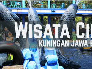 Wisata CIBULAN Kuningan Jawa Barat