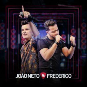 Baixar EP João Neto e Frederico (2017)