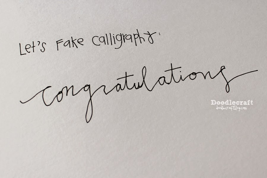 Doodlecraft: how to fake script calligraphy!