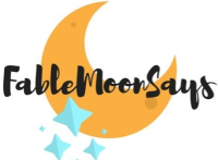 Fable Moon Says