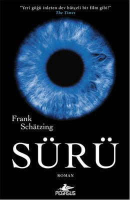 Frank Schatzing - Sürü